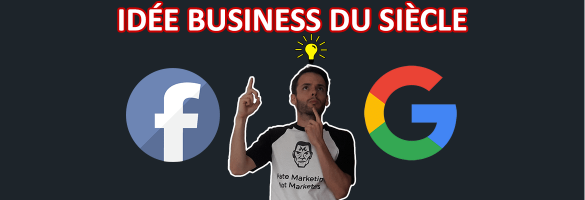 trouver la nouvelle idée de business rentable à la google facebook success stories
