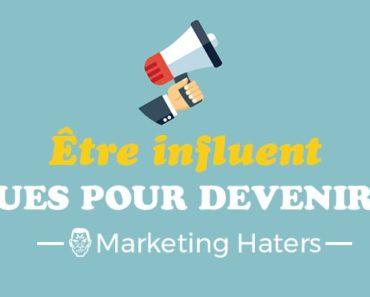 être influent : comment devenir influent dans son marché