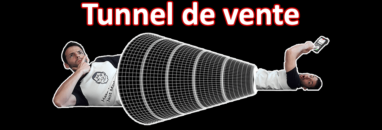 tunnel de vente et tunnel de conversion : créer une machine à vendre via un entonnoir de prospection