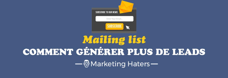 génération de leads : générer plus de leads qualifiés pour la mailing list de son blog
