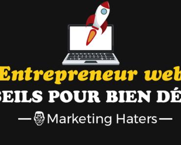 entrepreneur web : comment bien débuter sur le net en auto entrepreneur