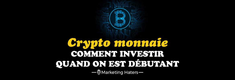 comment investir dans la crypto monnaie lorsque l'on est débutant
