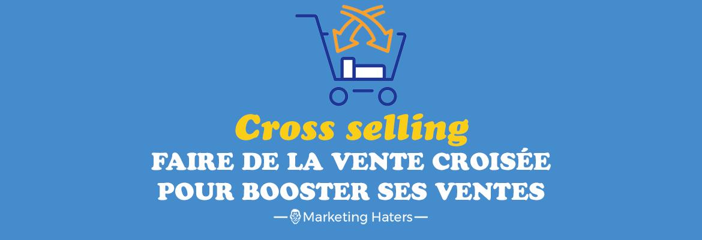 cross selling vente croisée