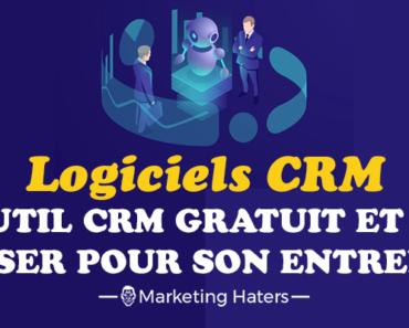 logiciel CRM définition outil CRM marketing gestion de la relation client