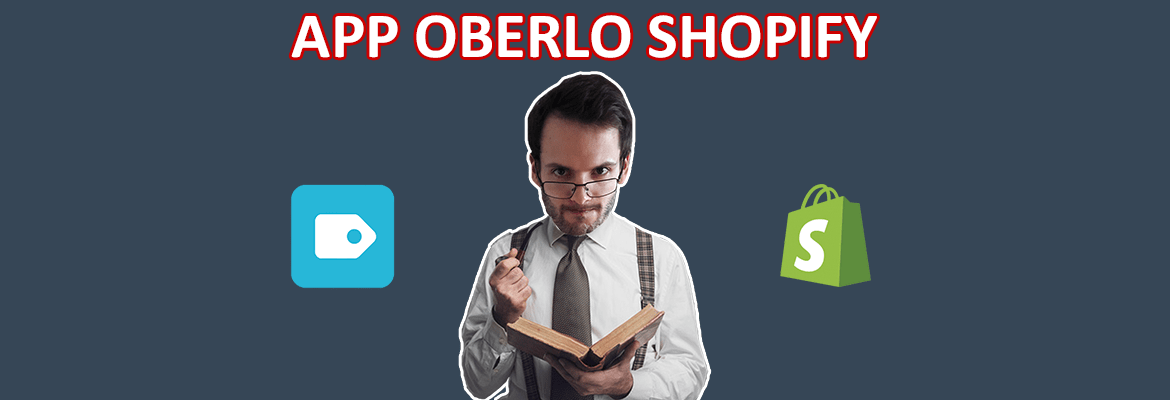 Test et avis de l'app Oberlo Shopify Aliexpress - Marketing
