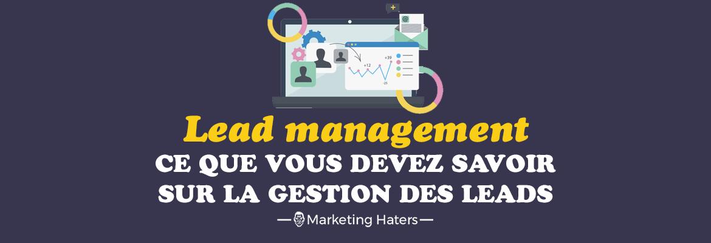 lead management traitement gestion leads