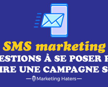 faire une campagne de sms marketing