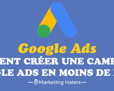 créer une campagne google ads